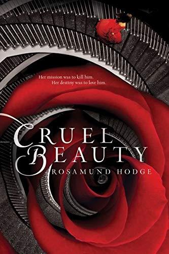 9780062224743: Cruel Beauty