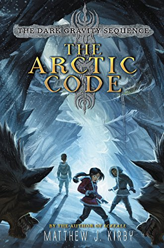 9780062224873: The Arctic Code (Dark Gravity Sequence)