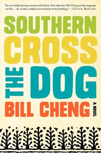 9780062225009: Southern Cross the Dog: A Novel
