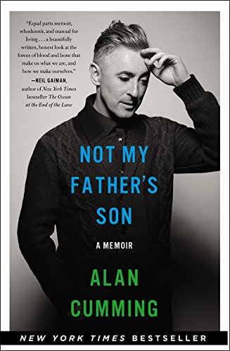 Not My Father's Son: A Memoir: Cumming, Alan