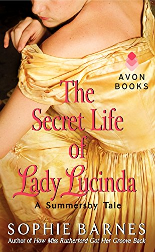 9780062225405: The Secret Life of Lady Lucinda: A Summersby Tale