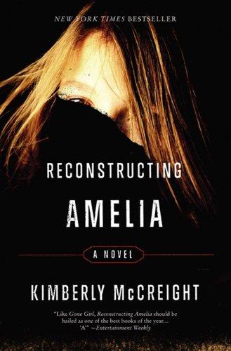 9780062225436: Reconstructing Amelia: A Novel