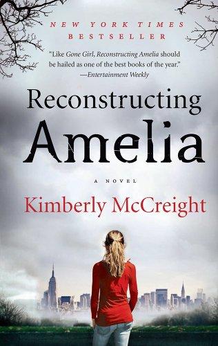 9780062225443: Reconstructing Amelia: A Novel