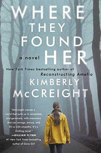 9780062225474: Where They Found Her: A Novel