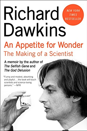 9780062225801: An Appetite for Wonder: The Making of a Scientist