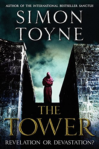 9780062225900: The Tower: A Novel (The Sanctus Trilogy)