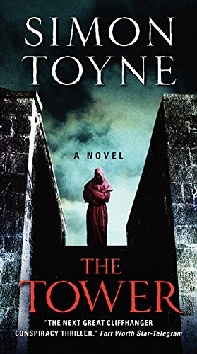 9780062225917: The Tower: A Novel (The Sanctus Trilogy)