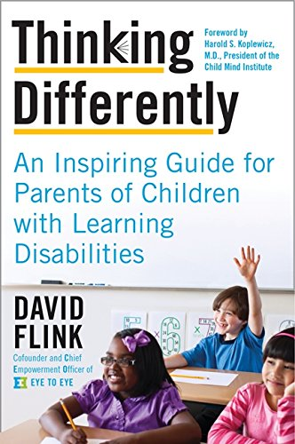9780062225931: Thinking Differently: An Inspiring Guide for Parents of Children with Learning Disabilities