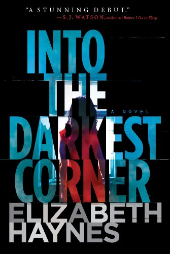 9780062226044: Into the Darkest Corner: A Novel