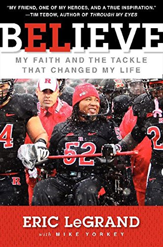 9780062226297: Believe: My Faith and the Tackle That Changed My Life