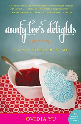 9780062227157: Aunty Lee's Delights: A Singaporean Mystery (The Aunty Lee Series)