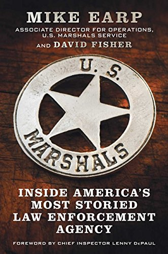 9780062227232: U.S. Marshals: Inside America's Most Storied Law Enforcement Agency