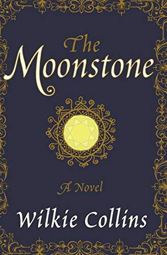 9780062227317: The Moonstone: A Novel