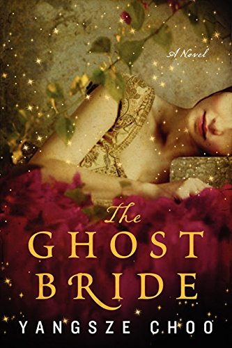 9780062227324: The Ghost Bride: A Novel