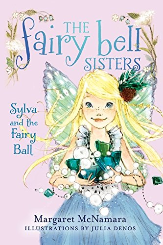 9780062228024: The Fairy Bell Sisters #1: Sylva and the Fairy Ball
