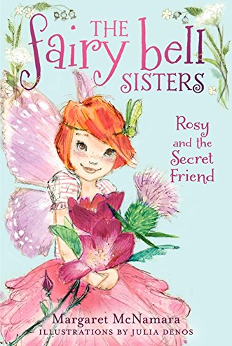 9780062228048: The Fairy Bell Sisters #2: Rosy and the Secret Friend