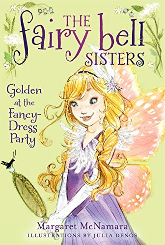 9780062228079: The Fairy Bell Sisters #3: Golden at the Fancy-Dress Party
