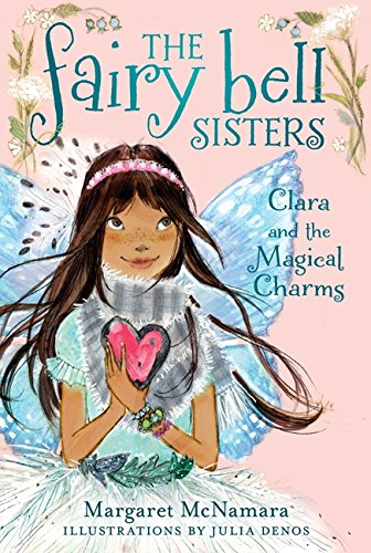 9780062228109: Clara and the Magical Charms (Fairy Bell Sisters)