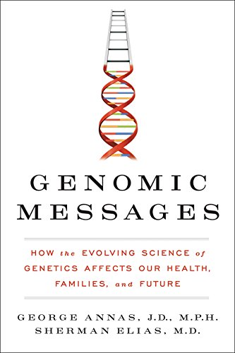 9780062228253: Genomic Messages: How the Evolving Science of Genetics Affects Our Health, Families, and Future
