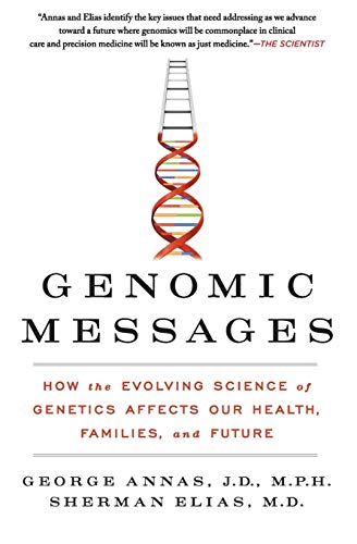 9780062228260: Genomic Messages: How the Evolving Science of Genetics Affects Our Health, Families, and Future