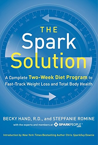 9780062228284: The Spark Solution: A Complete Two-Week Diet Program to Fast-Track Weight Loss and Total Body Health