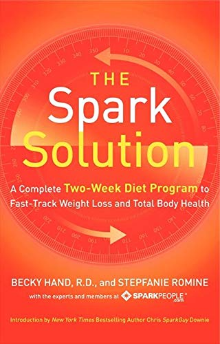 9780062228291: The Spark Solution: A Complete Two-Week Diet Program to Fast-Track Weight Loss and Total Body Health