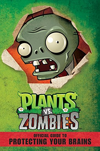 9780062228550: Plants vs. Zombies Official Guide to Protecting Your Brains