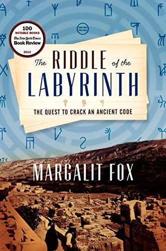9780062228833: The Riddle of the Labyrinth: The Quest to Crack an Ancient Code