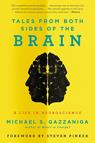 9780062228857: Tales from Both Sides of the Brain: A Life in Neuroscience