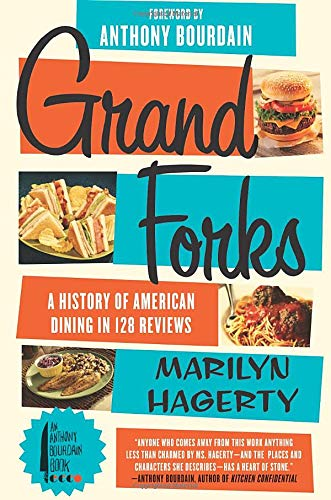9780062228895: Grand Forks: A History of American Dining in 128 Reviews