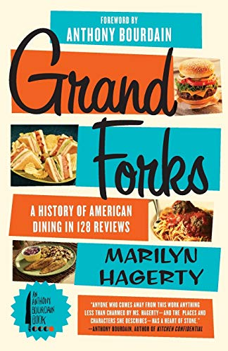 Grand Forks: A History of American Dining in 128 Reviews 9780062228895 Once upon a time, salad was iceberg lettuce with a few shredded carrots and a cucumber slice, if you were lucky. A vegetable side was po