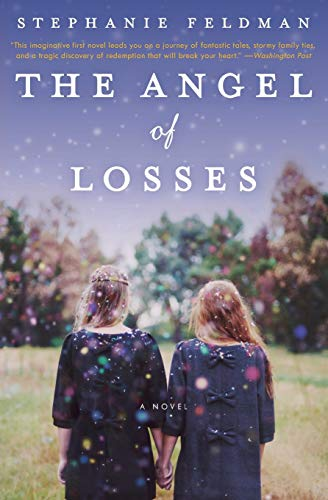 9780062228925: The Angel of Losses: A Novel