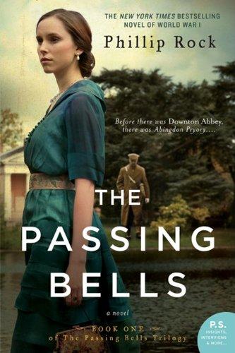 9780062229311: The Passing Bells: A Novel
