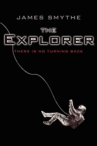 9780062229410: The Explorer (The Anomaly Quartet)