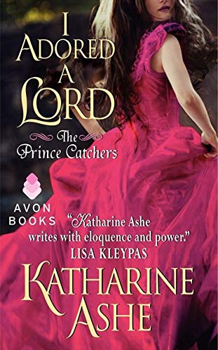 9780062229830: I Adored a Lord: The Prince Catchers