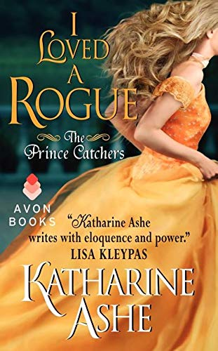 9780062229854: I Loved a Rogue: The Prince Catchers