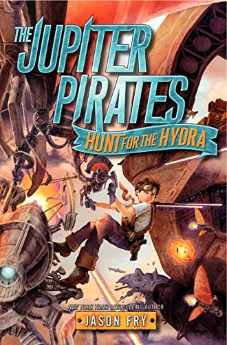 9780062230201: Hunt for the Hydra (Jupiter Pirates)