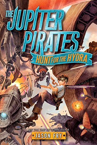 9780062230218: The Jupiter Pirates: Hunt for the Hydra