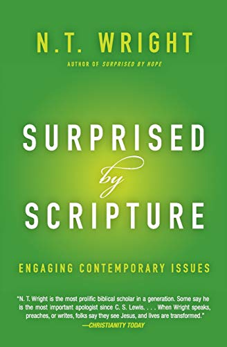 9780062230546: Surprised by Scripture: Engaging Contemporary Issues