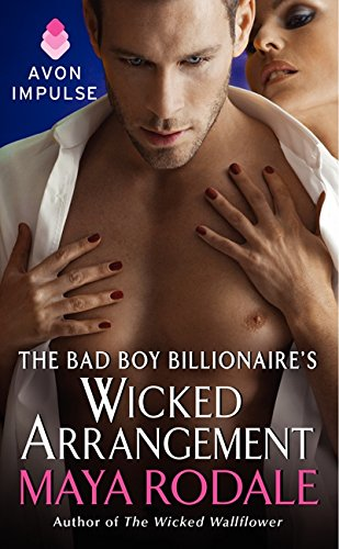 9780062230829: The Bad Boy Billionaire's Wicked Arrangement