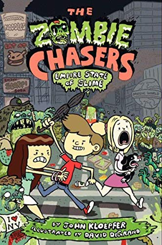 9780062230966: The Zombie Chasers #4: Empire State of Slime