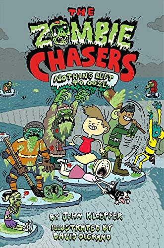 9780062230980: The Zombie Chasers #5: Nothing Left to Ooze
