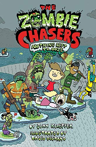 9780062230997: The Zombie Chasers #5: Nothing Left to Ooze