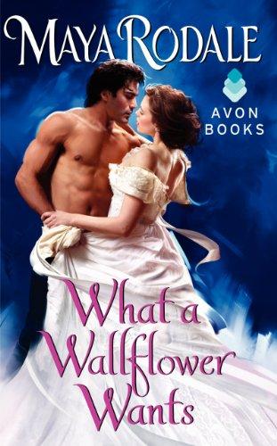 9780062231284: What a Wallflower Wants