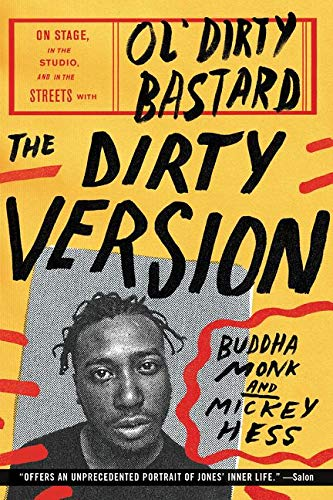 9780062231451: The Dirty Version: On Stage, in the Studio, and in the Streets with Ol' Dirty Bastard