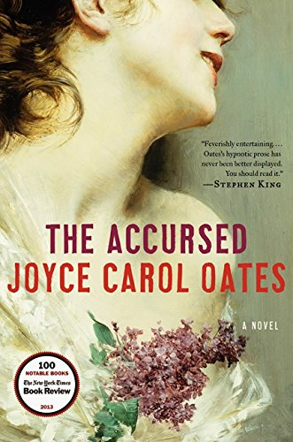 The Accursed (Signed First Edition): Joyce Carol Oates