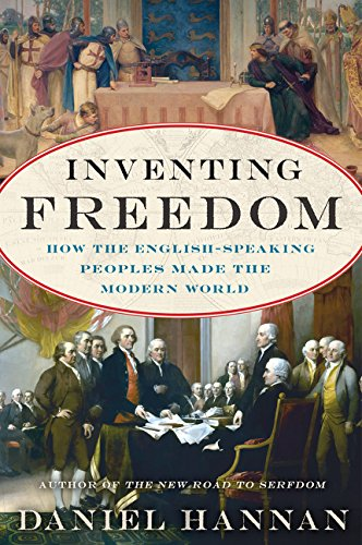 9780062231741: Inventing Freedom: How the English-Speaking Peoples Made the Modern World