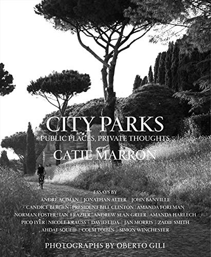 9780062231796: City Parks: Public Places, Private Thoughts