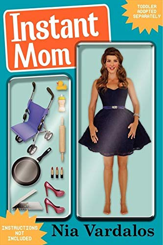 9780062231833: Instant Mom