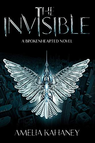 9780062231925: The Invisible: A Brokenhearted Novel